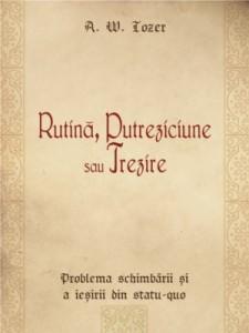 Rutina_putreziciune_sau_trezire